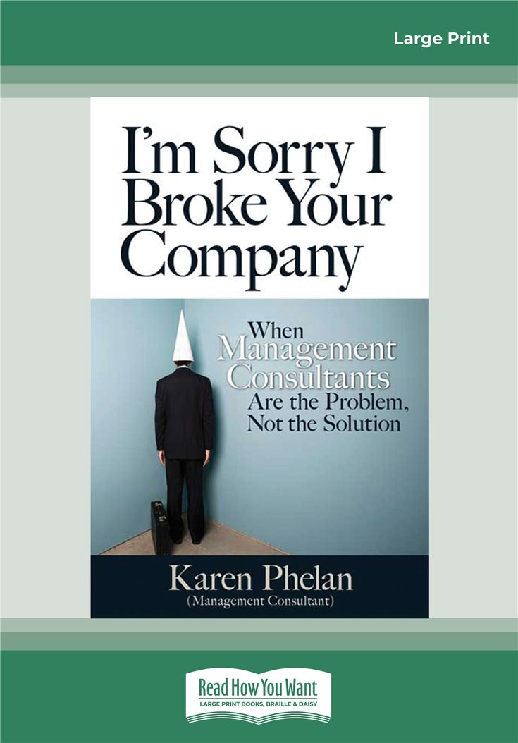I'm Sorry I Broke Your Company