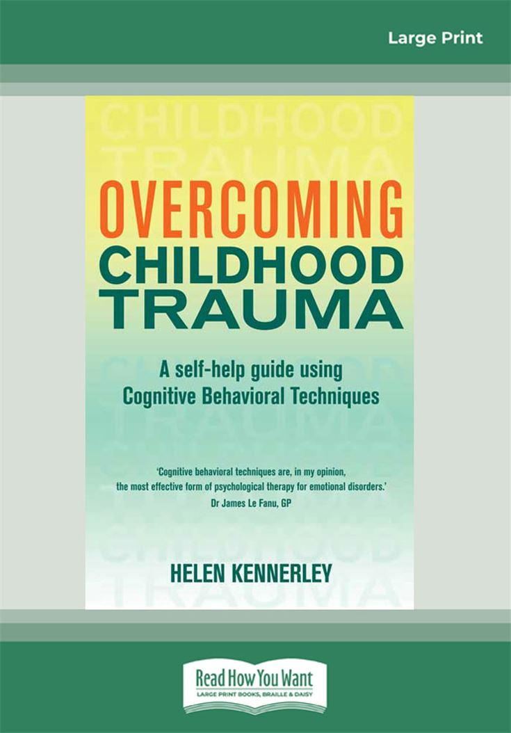 Overcoming Childhood Trauma