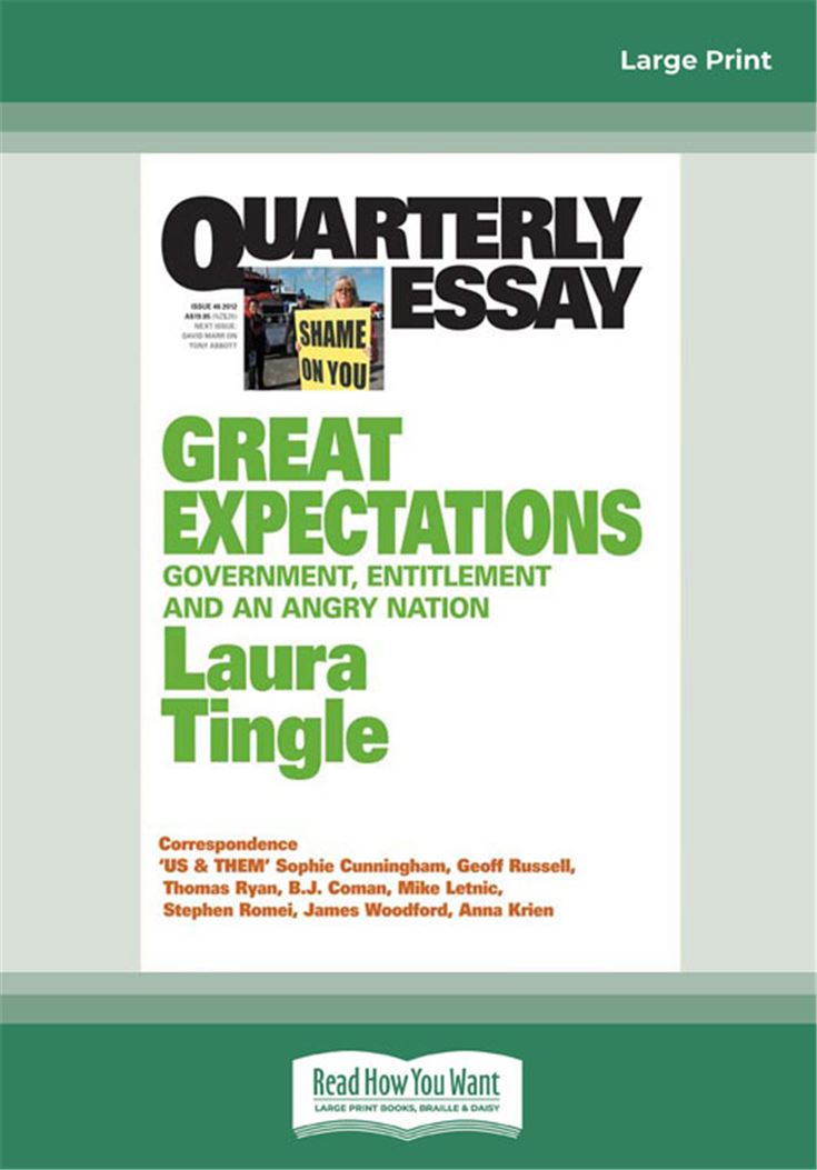 Quarterly Essay 46 Great Expectations