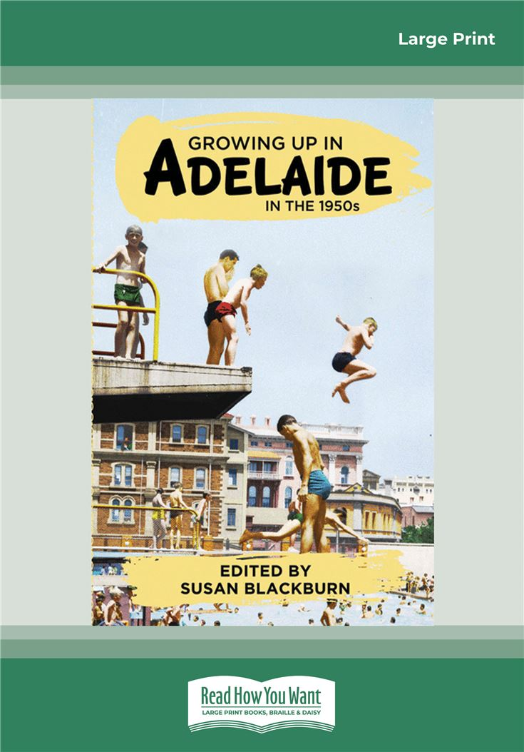 Growing Up In Adelaide in the 1950s