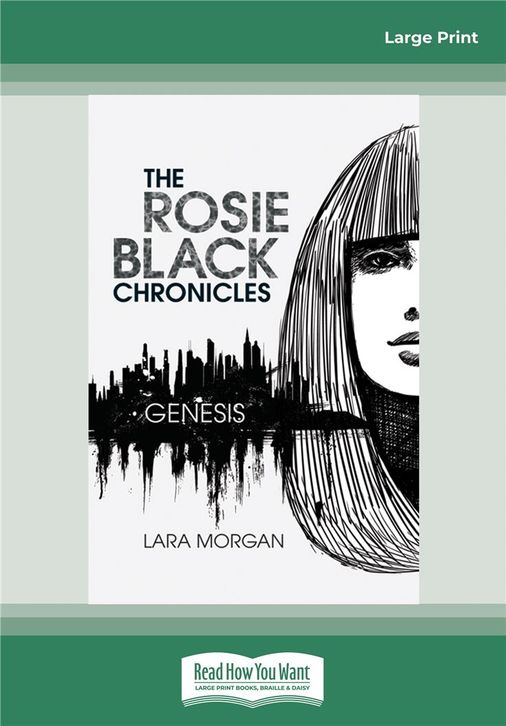 The Rosie Black Chronicles