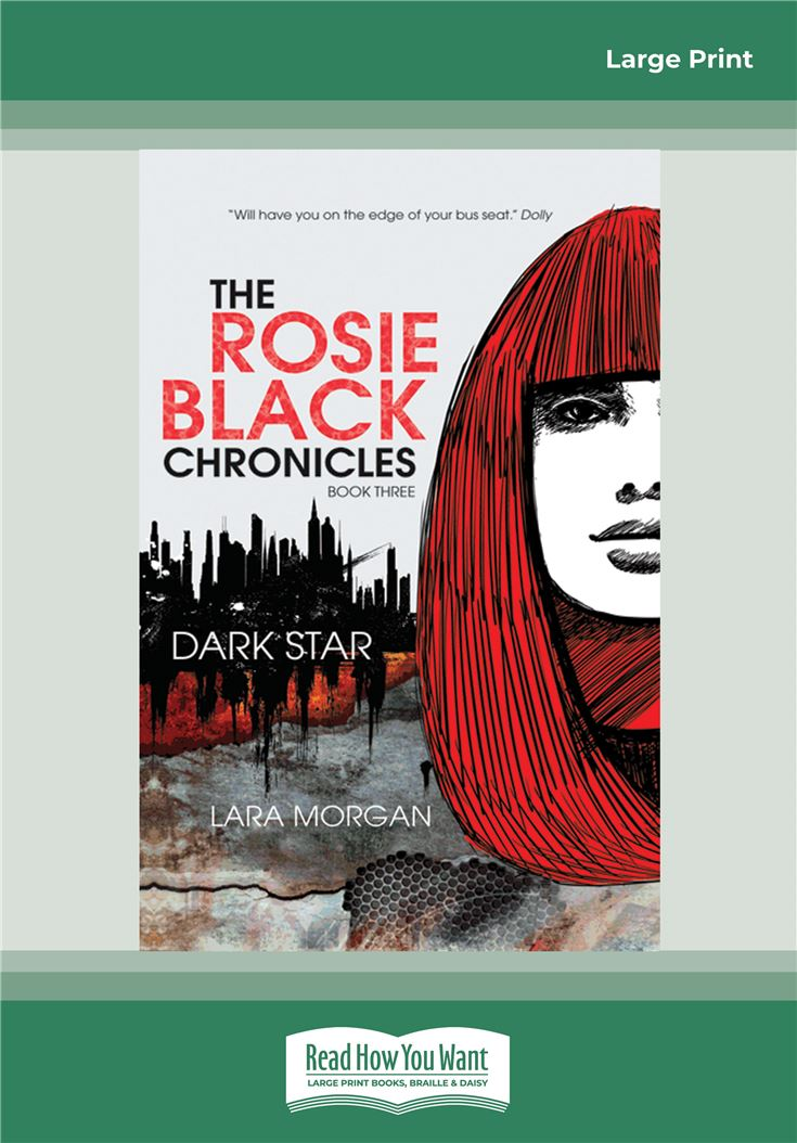 The Rosie Black Chronicles Book 3