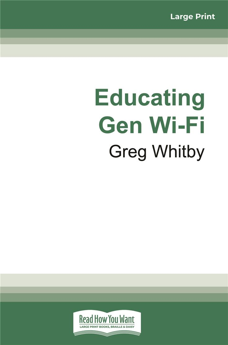 Educating Gen Wi-Fi