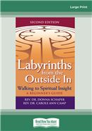 Labyrinths from the Outside In, 2nd Edition