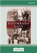 Cover Image: Koombana Days (Large Print)