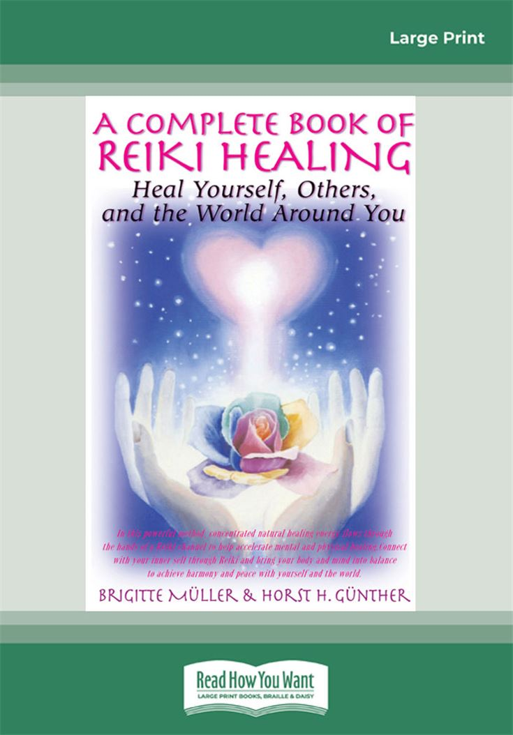 A Complete Book of Reiki Healing