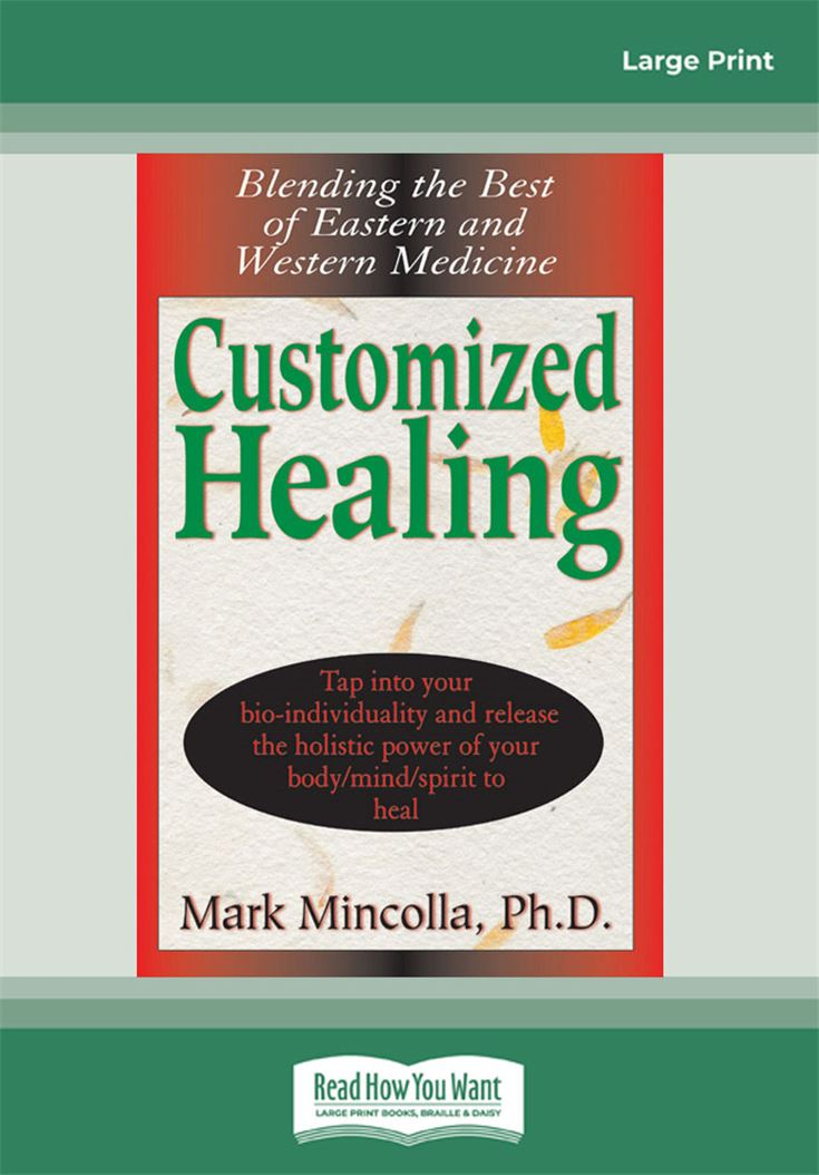 Customized Healing