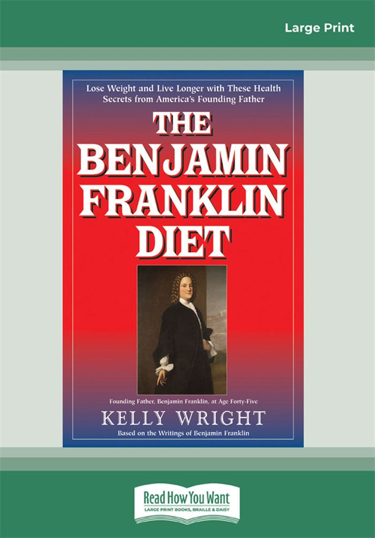 The Benjamin Franklin Diet
