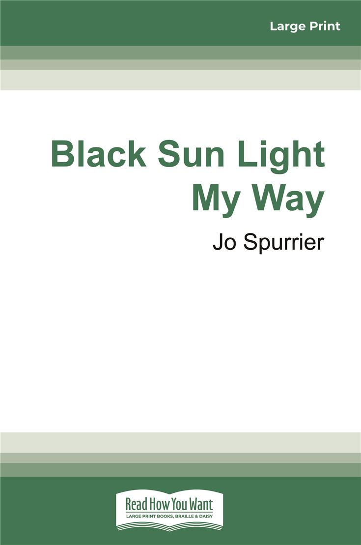 Black Sun Light My Way