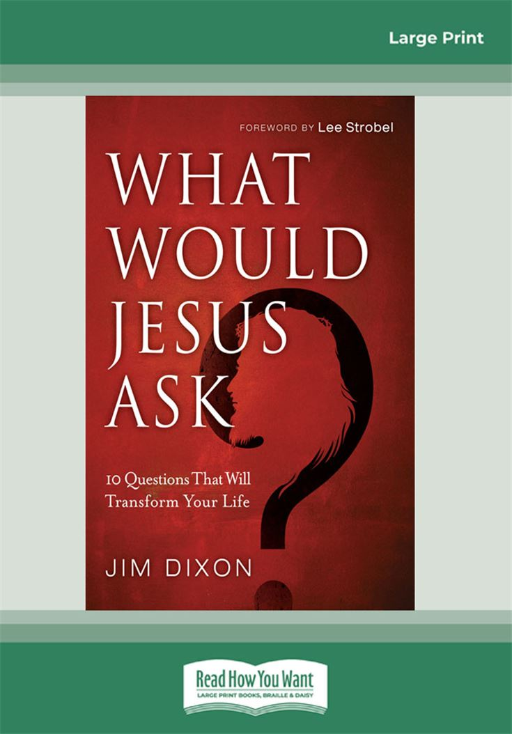 What Would Jesus Ask ?