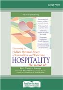 Hospitality—The Sacred Art