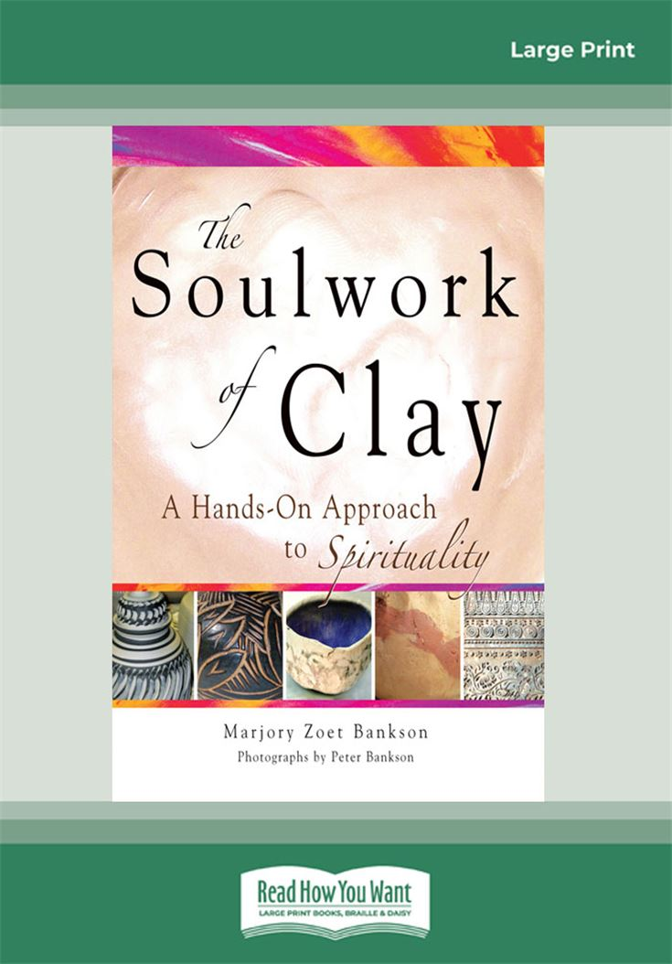 The Soulwork of Clay