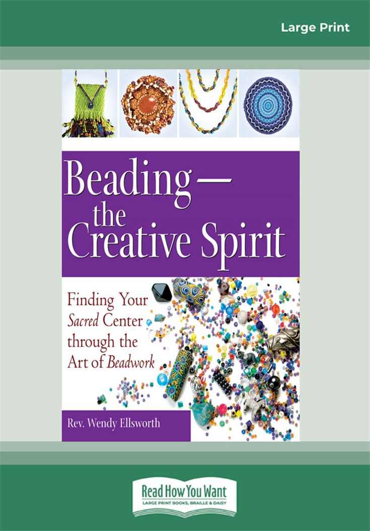 Beading—the Creative Spirit