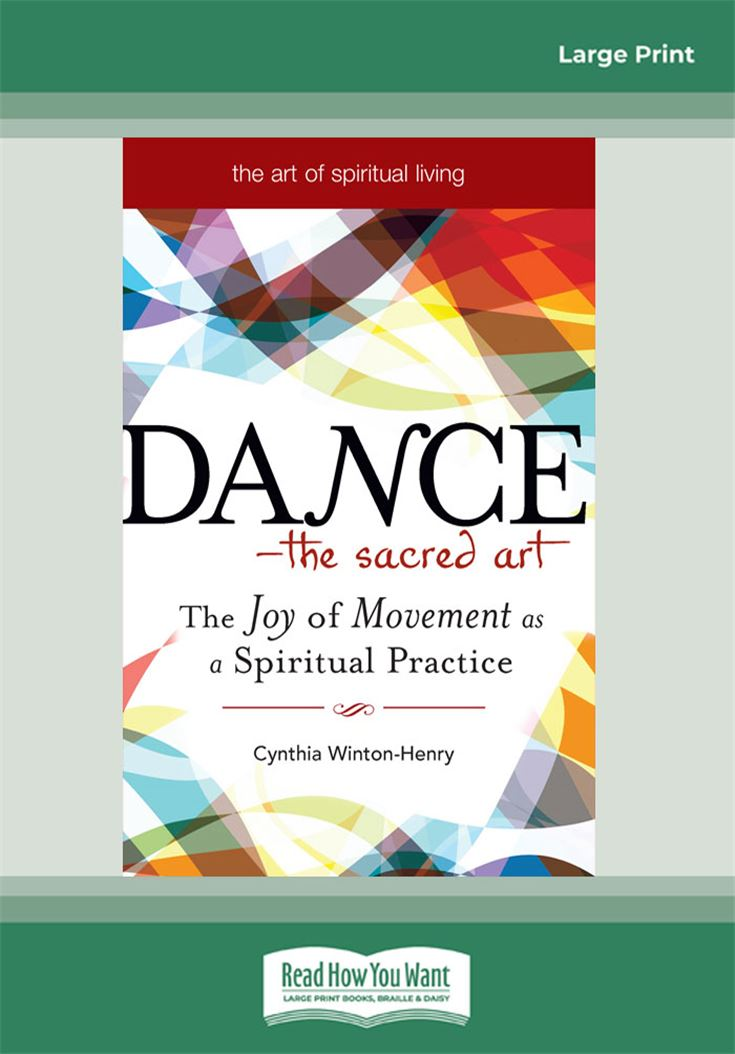 Dance—The Sacred Art