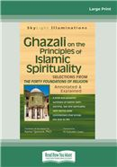 Ghazali on the Principles of Islamic Sprituality