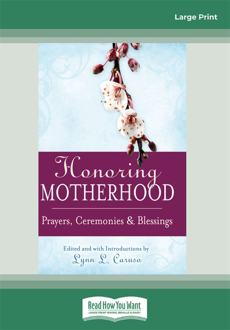 Honoring Motherhood