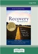 Cover Image: Recovery—The Sacred Art (Large Print)