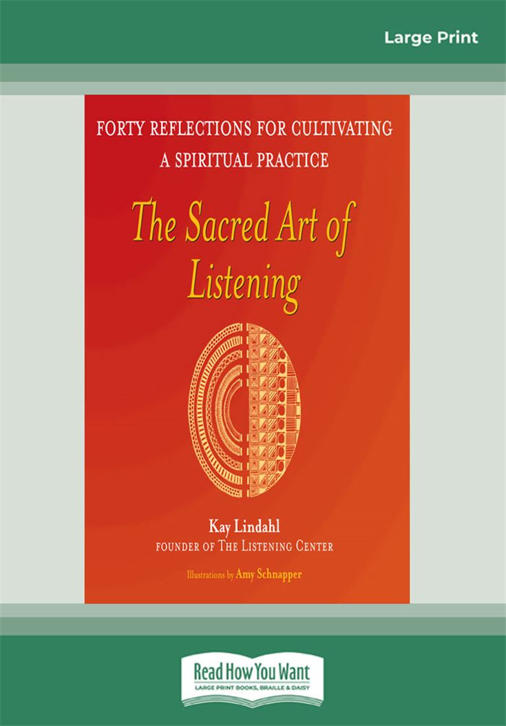 The Sacred Art of Listening