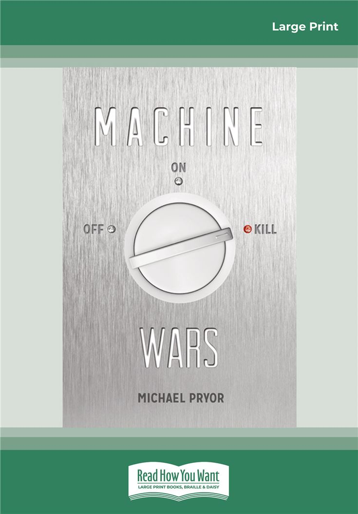 Machine Wars