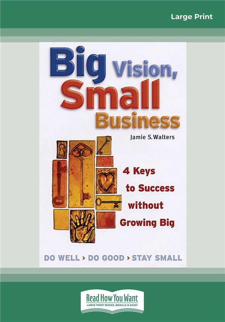 Big Vision, Small Business