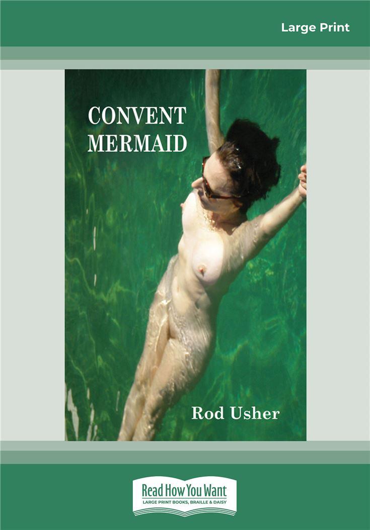 Convent Mermaid
