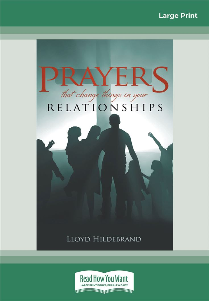 Prayers that Change things in your Relationships
