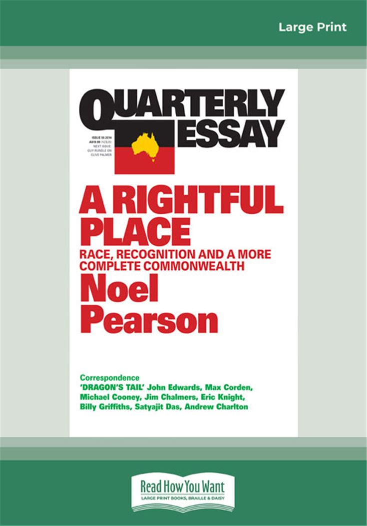 Quarterly Essay 55 A Rightful Place