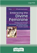 Embracing the Divine Feminine