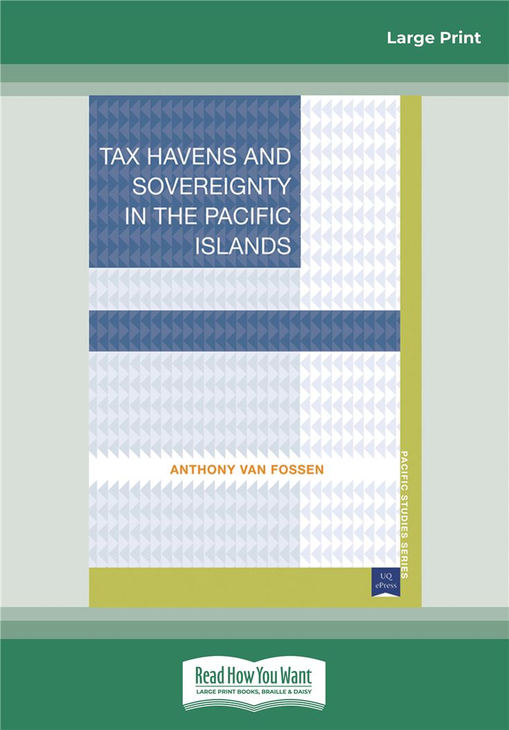 Tax Havens and Sovereignty in the Pacific Islands