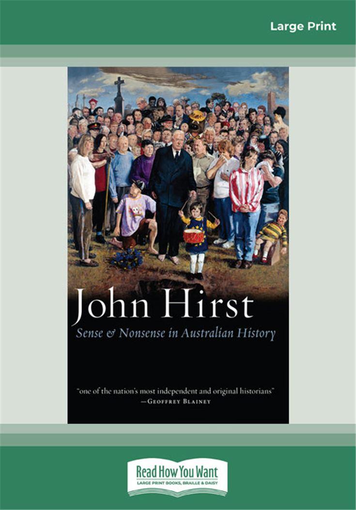 Sense & Nonsense in Australian History
