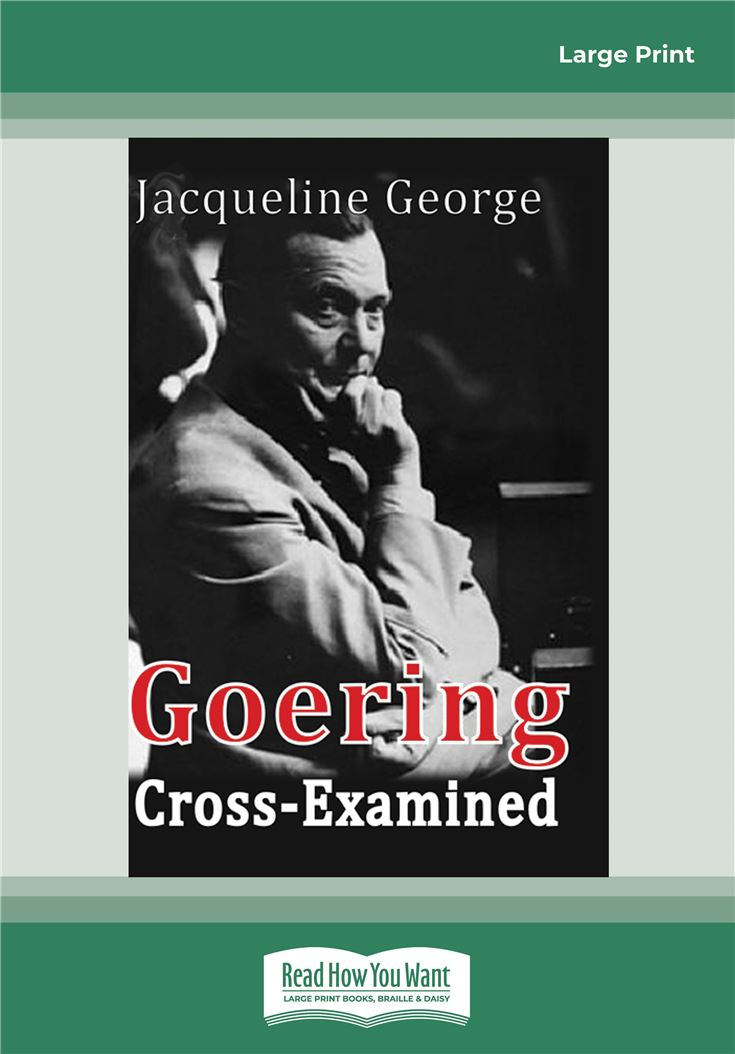 Goering Cross-Examined