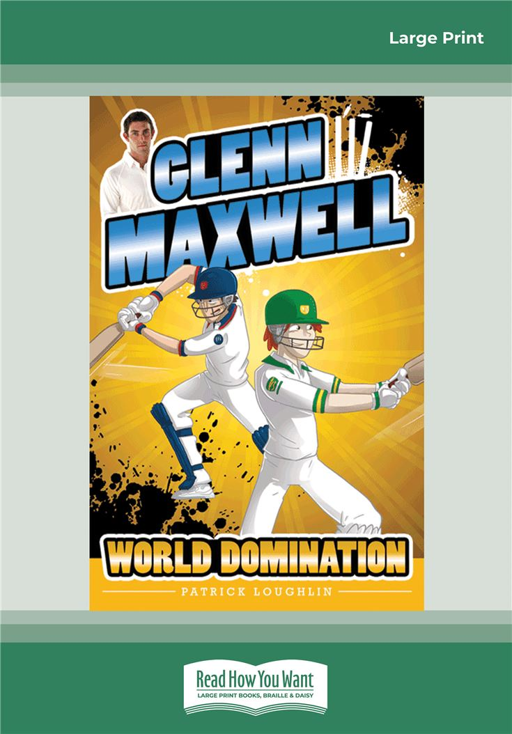 Glenn Maxwell 4: World Domination