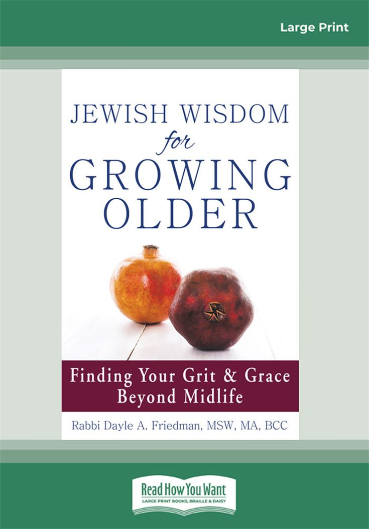 Jewish Wisdom for Growing Older