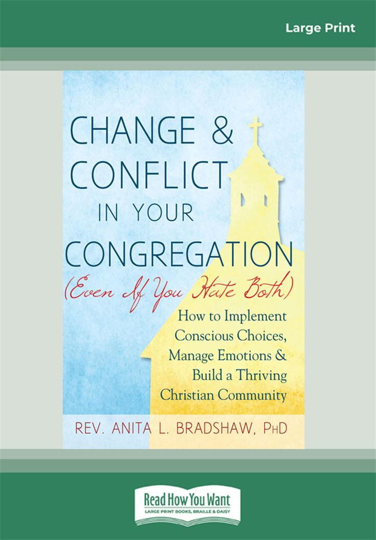 Change & Conflict in Your Congregation (Even If You Hate Both)
