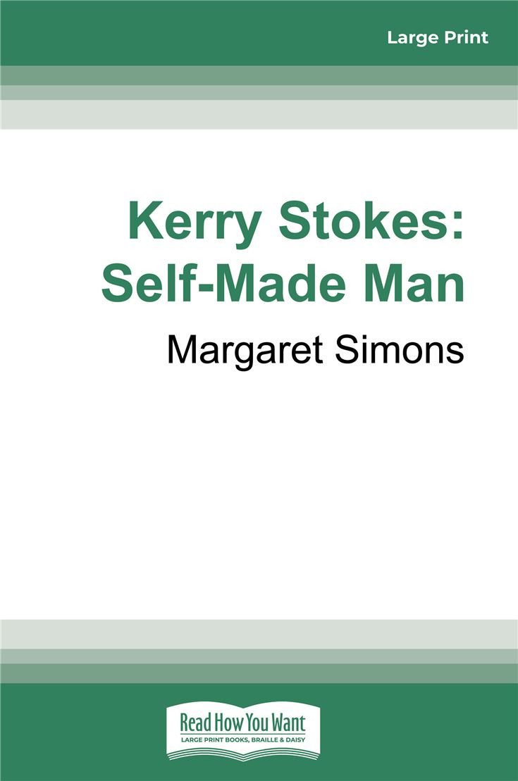 Kerry Stokes: Self-Made Man
