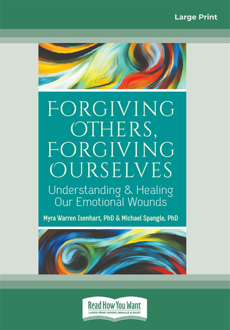 Forgiving Others, Forgiving Ourselves