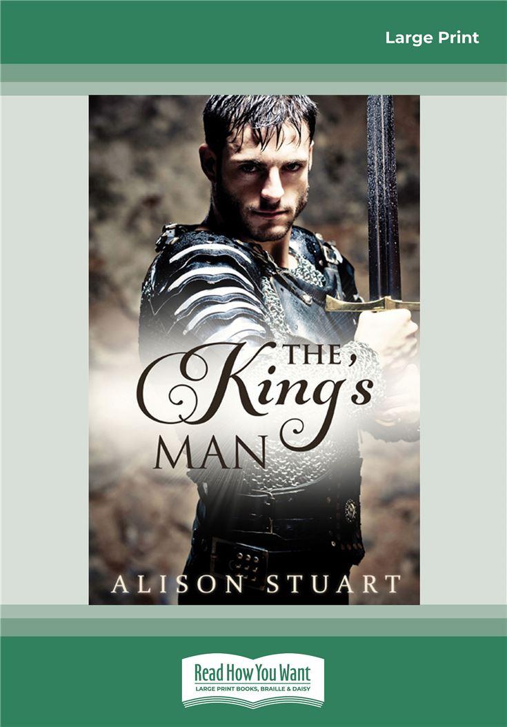 The King's Man by Alison Stuart (Large Print)