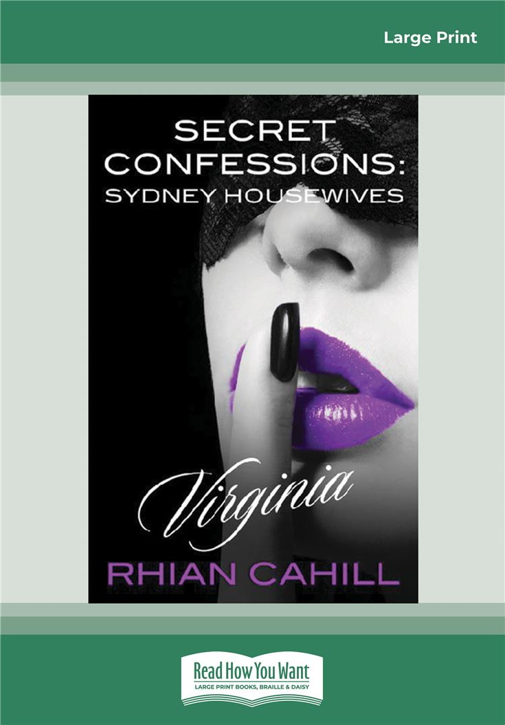 Secret Confessions: Sydney Housewives - Virginia