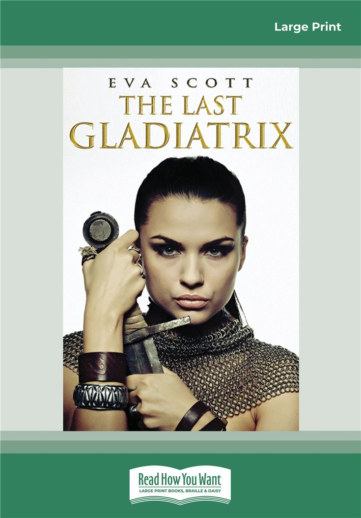 The Last Gladiatrix