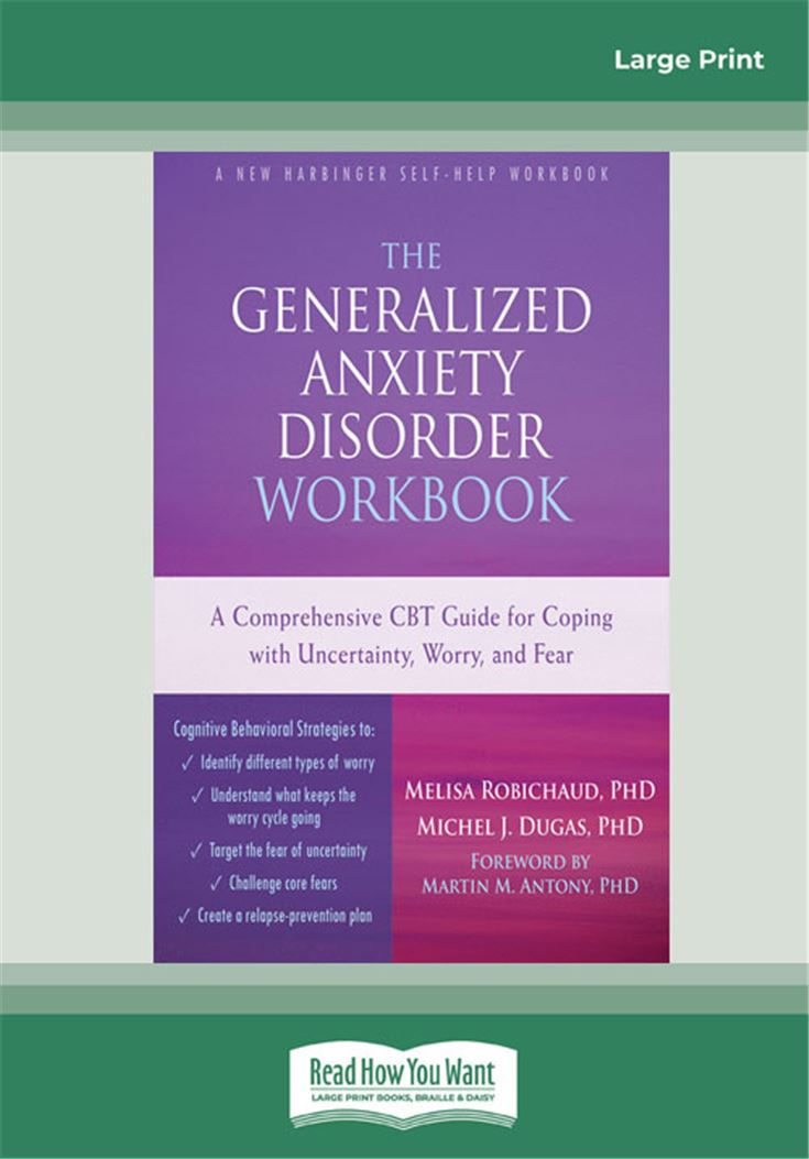 The Generalized Anxiety Disorder Workbook