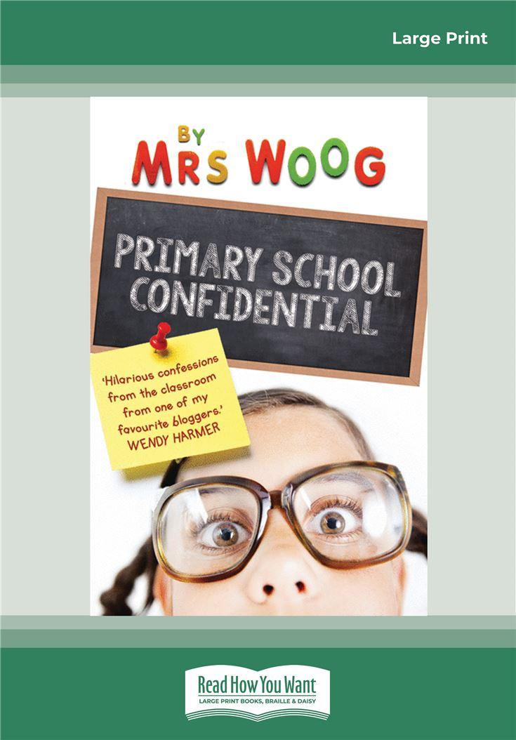 Primary School Confidential