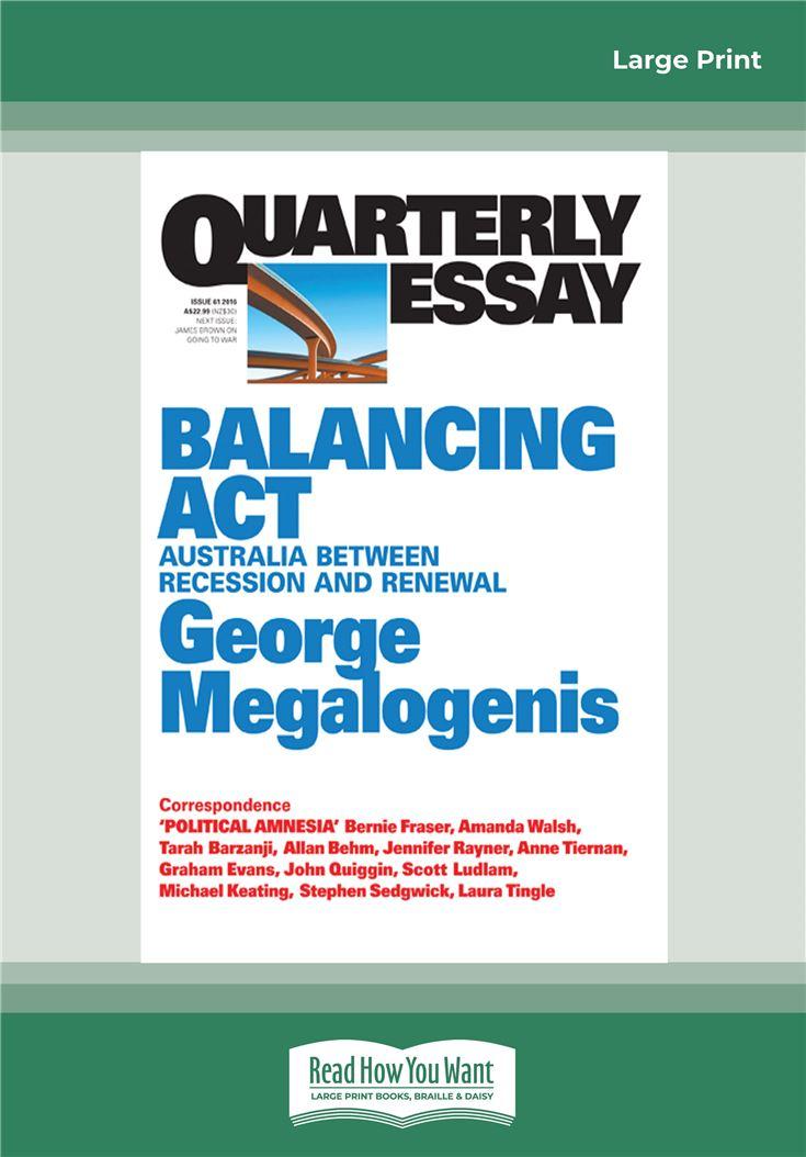 Quarterly Essay 61: Balancing Act