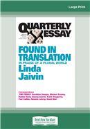 Quarterly Essay 52: Found in Translation