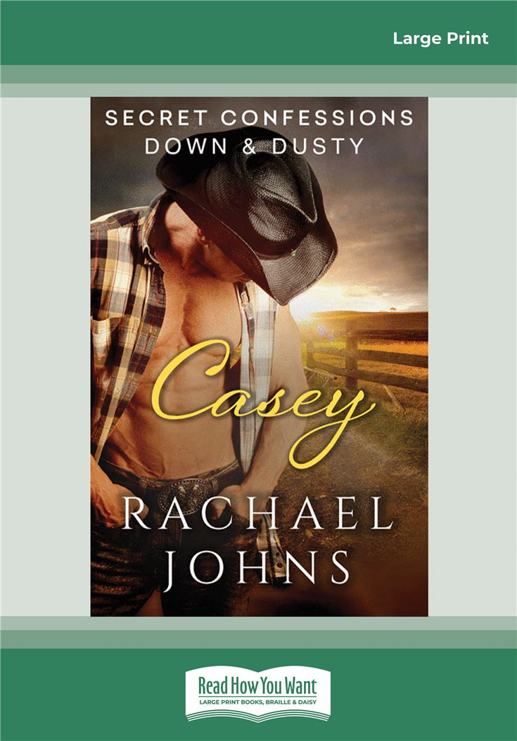 Secret Confessions: Down & Dusty—Casey