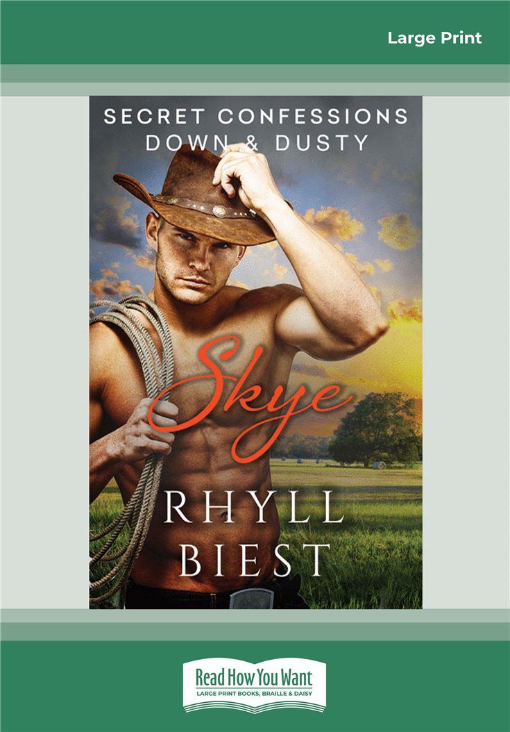 Secret Confessions: Down & Dusty—Skye
