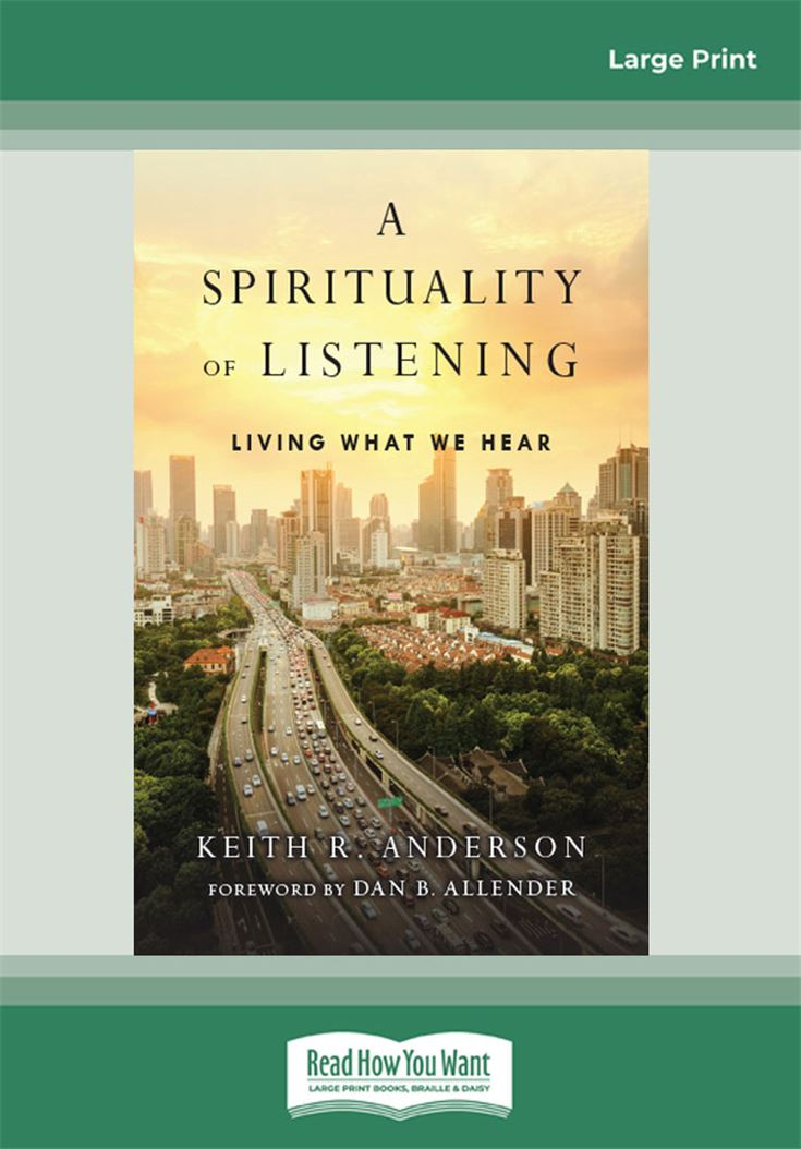 A Spirituality of Listening