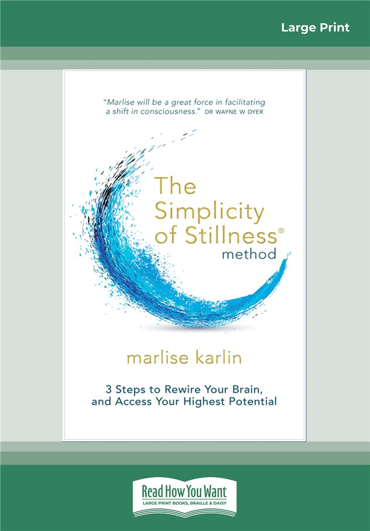 The Simplicity of Stillness Method