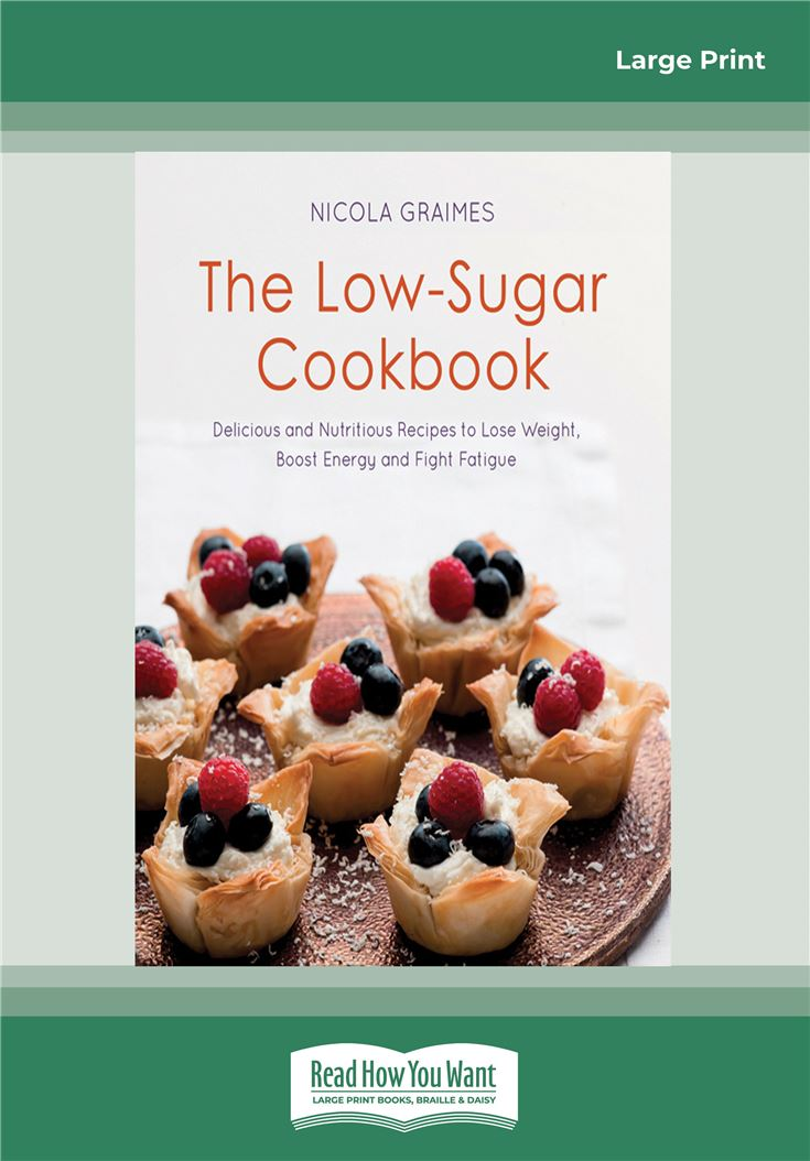 The Low-Sugar Cookbook