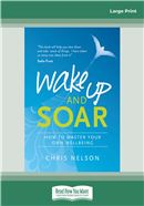 Wake Up and Soar