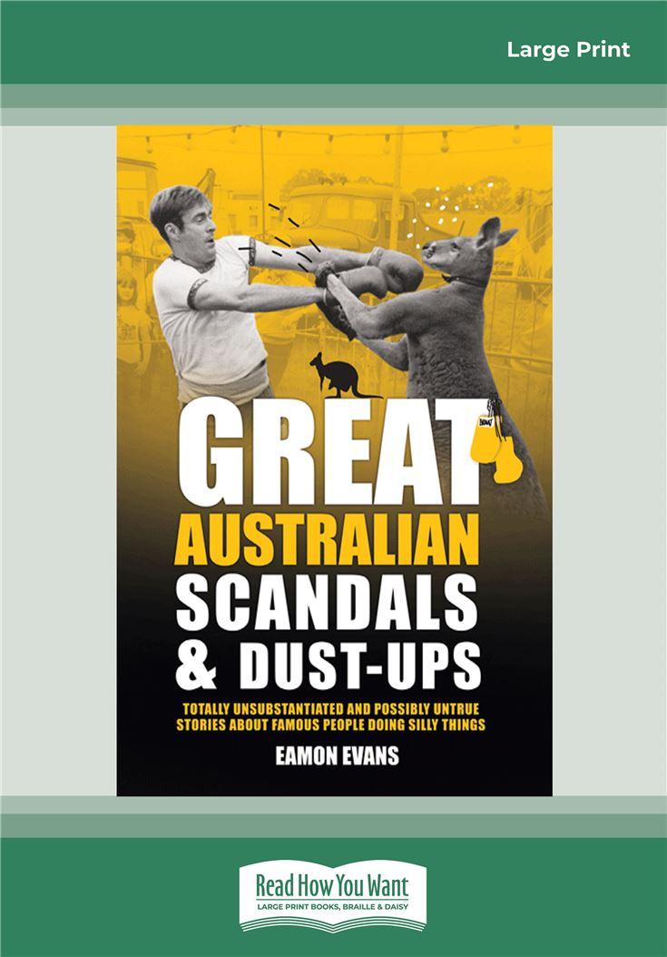 Great Australian Scandals & Dust-ups